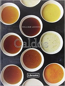Caldos (Cooking Librooks)