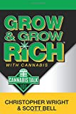 img - for Grow and Grow Rich: with Cannabis book / textbook / text book