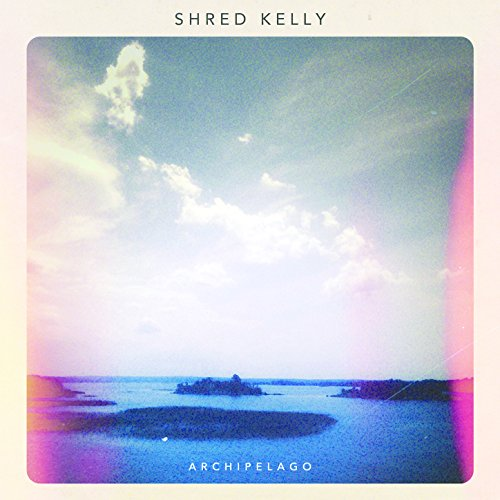 Shred Kelly - Archipelago - CD - FLAC - 2018 - FAiNT Download