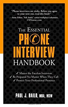 The Essential Phone Interview Handbook by [Bailo, Paul]