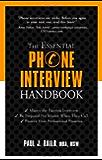 The Essential Phone Interview Handbook