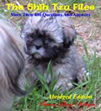 The Shih Tzu Files - Questions and Answers