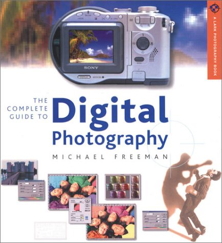 Read Online The Complete Guide to Digital Photography pdf epub
