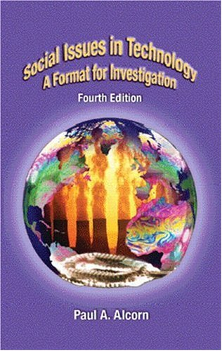 Social Issues in Technology: A Format for Investigation (4th Edition)