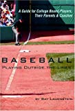 Baseball: Playing Outside the Lines