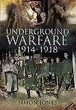 Underground Warfare 1914-1918