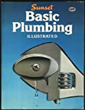 Basic Plumbing Illustrated, Sunset Publishing Staff, 0376014660