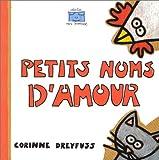 """Afficher """"Petits noms d'amour"""""""