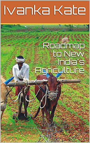 Roadmap to New India's Agriculture