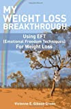 My Weight Loss Breakthrough, Vivienne E. Gibson Green, 0983169810