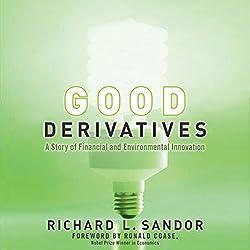 Good Derivatives