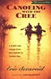 Front cover for the book Canoeing With The Cree by Eric Sevareid