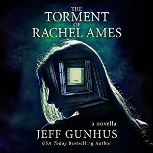 The Torment of Rachel Ames Audiobook