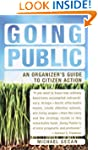 Going Public: An Organizer's Guide to...