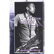 John Coltrane: Jazz Revolutionary