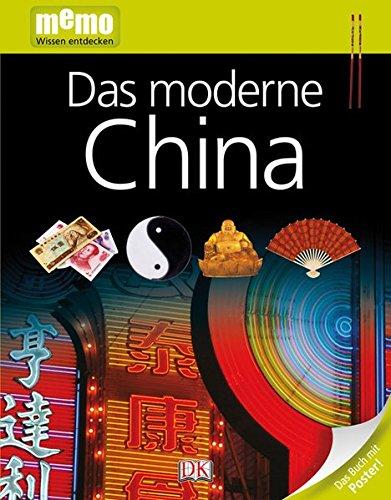 memo Wissen entdecken. Das moderne China: Das Buch mit Poster!