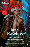 On a Snowy Christmas Night, Debbi Rawlins, 037379729X