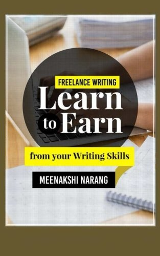 Freelance Writing: Learn to Earn From your Writing Skills