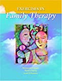 Exercises in Family Therapy, J. Alan Pfeffer and Hubert P. Heinen, 0130620009