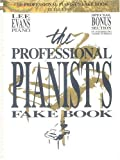 The Professional Pianist's Fake Book, Lee Evans, 0793500796