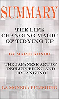 Summary Changing Japanese Decluttering Organizing ebook product image