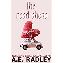 The Road Ahead: Heartwarming Lesbian Romance