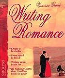Writing Romance, Vanessa Grant, 1551800969