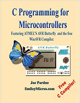 Amazon com: C Programming for Microcontrollers Featuring