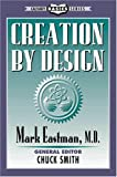 Creation by Design, Mark Eastman, 093672868X