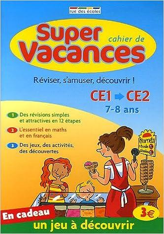 En ligne Cahier de super vacances : Du CE1 vers le CE2 epub, pdf