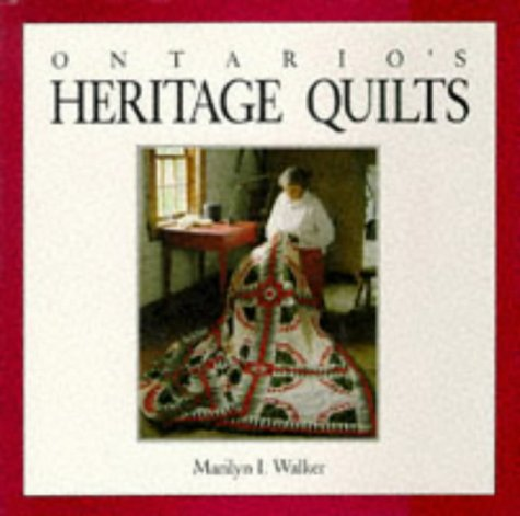 Ontario's Heritage Quilts - Mills The Ontario