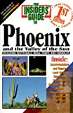 The Insiders' Guide to Phoenix--1st Edition