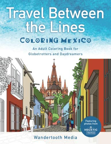 40 Adult Coloring Travel Illustrations for Globetrotters, Daydreamers, and Mexico Lovers. Created as a collaboration between friends, this book is a 40-illustration adult coloring book showcasing the beauty, diversity, and colors of Mexico. The book ...