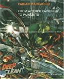 img - for Fabian Marcaccio: From Altered Paintings To Paintants: Re-Sketching Democracy book / textbook / text book
