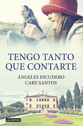 Tengo tanto que contarte (Spanish Edition)