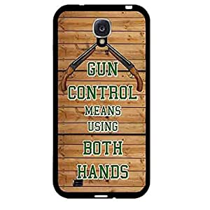 Gun Control Means Using Both Hands Galaxy S4 Rubber (TPU) Back Case