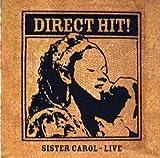 Direct Hit: Sister Carol Live