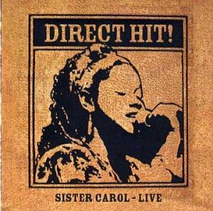 Direct Hit: Sister Carol Live by Catapult (Image #1)