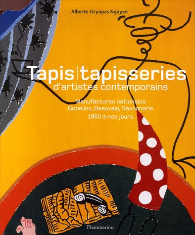 Tapis tapisserie d 39 artistes contemporains manufactures nationales gobelins beauvais Beaux tapis contemporains