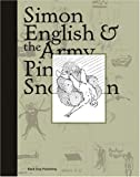 Simon English and the Army Pink Snowman, Bill Arning, Stella Santacatterina, 1904772188