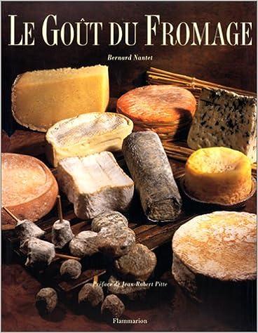 Lire en ligne Le goût du fromage pdf, epub ebook