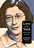 Love in the Void: Where God Finds Us (Plough Spiritual Guides: Backpack Classics)