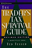 The Trader's Tax Survival Guide (A Marketplace Book)
