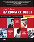 img - for The Winn L. Rosch Hardware Bible, 6th Edition book / textbook / text book
