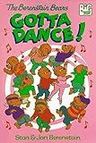 The Berenstain Bears Gotta Dance!