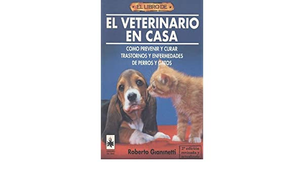 El Veterinario En Casa. El Precio Es En Dolares: ROBERTO GIANETTI: Amazon.com: Books