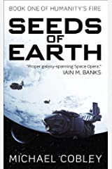 Seeds of Earth (Humanity's Fire) by Michael Cobley (2012-09-25)