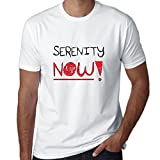 Hollywood Thread Serenity Now! - Large Font Hilarious Graphic Men's T-Shirt