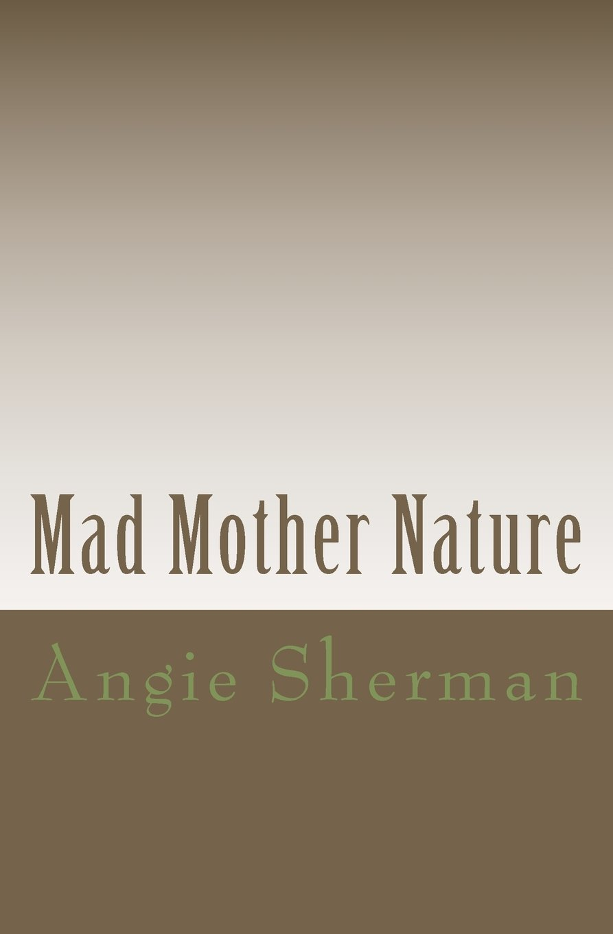 Download Mad Mother Nature: Nature turned ebook