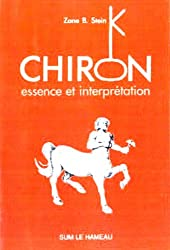 Chiron : Essence et interprétation